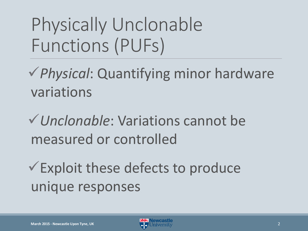 Physically Unclonable Functions (PUFs) Physica...
