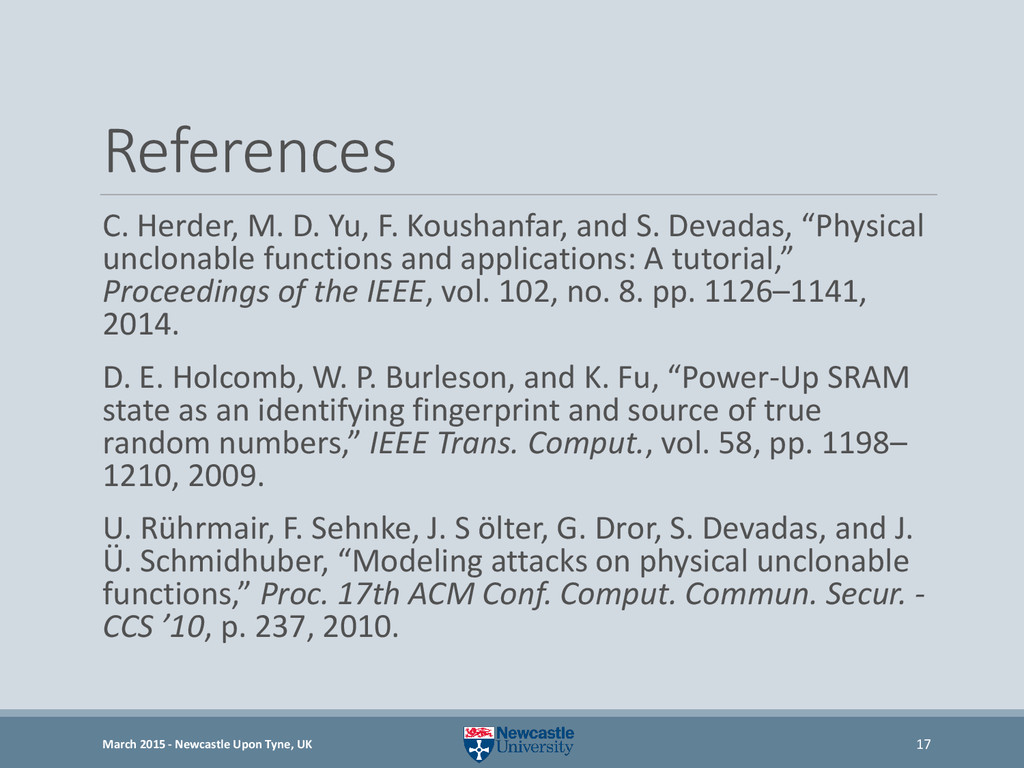 References C. Herder, M. D. Yu, F. Koushanfar, ...