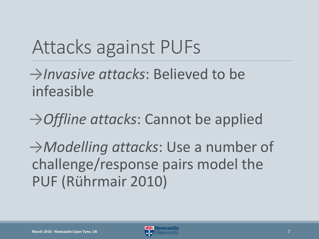 Attacks against PUFs →Invasive attacks: Believe...