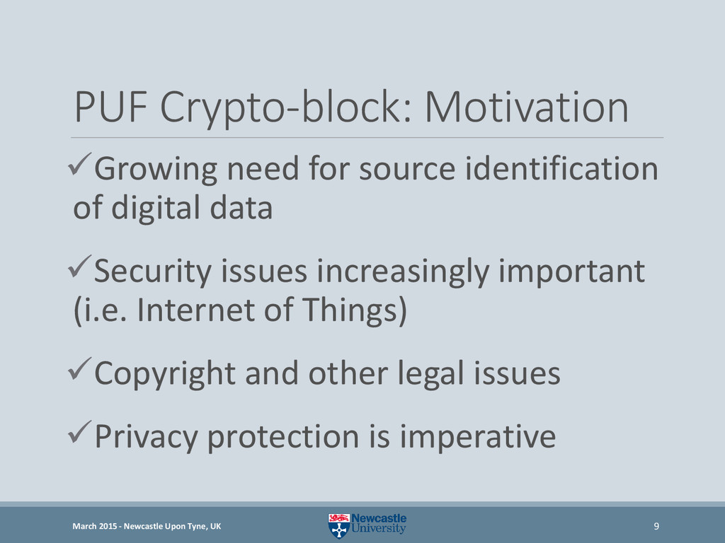 PUF Crypto-block: Motivation Growing need for ...