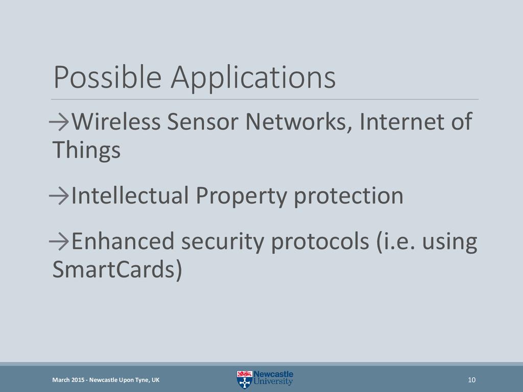 Possible Applications →Wireless Sensor Networks...