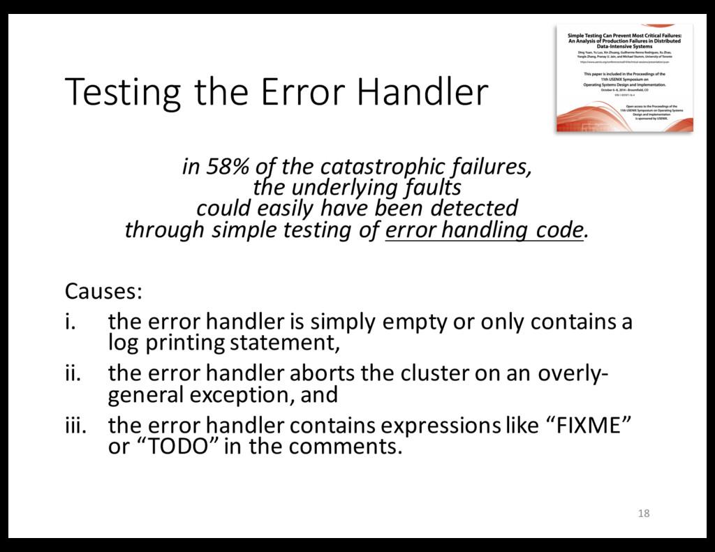 Testing the Error Handler in 58% of the catastr...