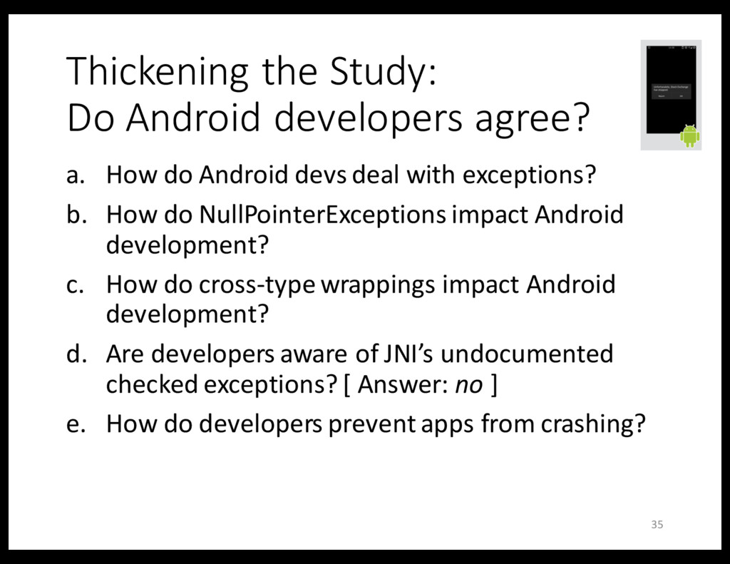 Thickening the Study: Do Android developers agr...