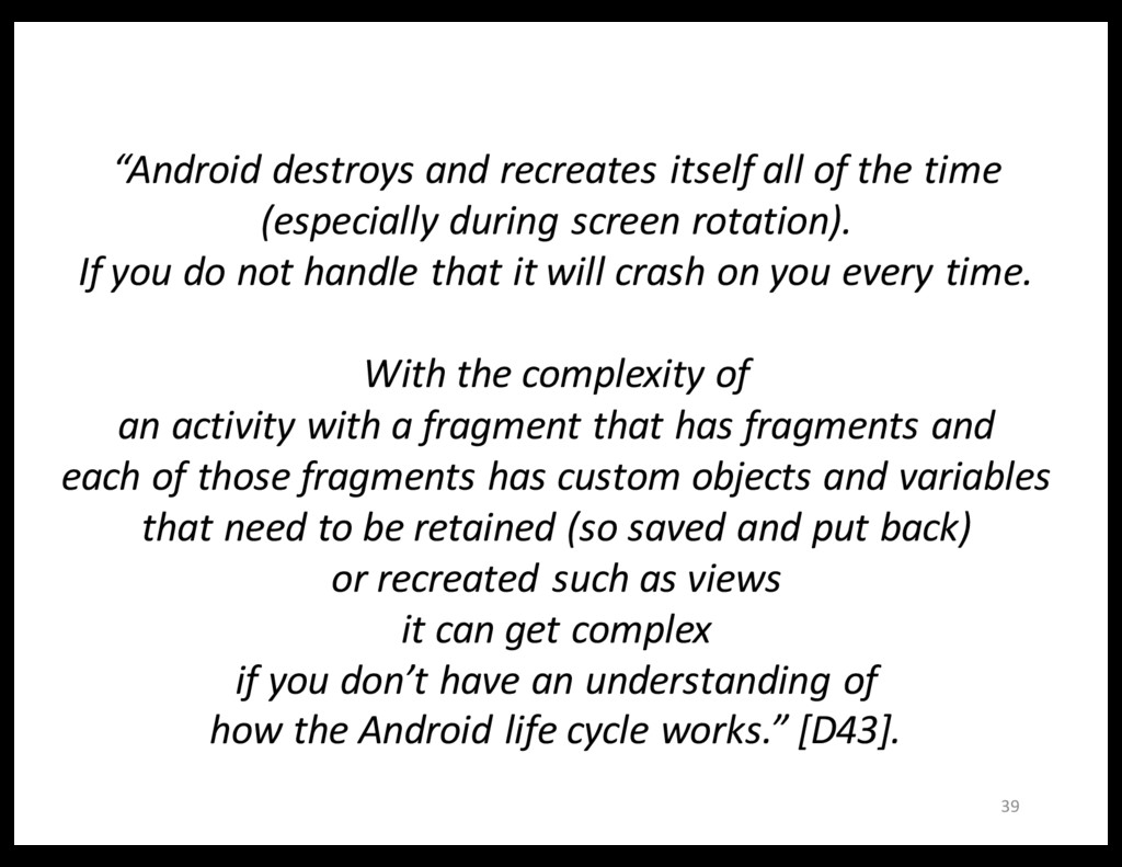 """39 """"Android destroys and recreates itself all o..."""