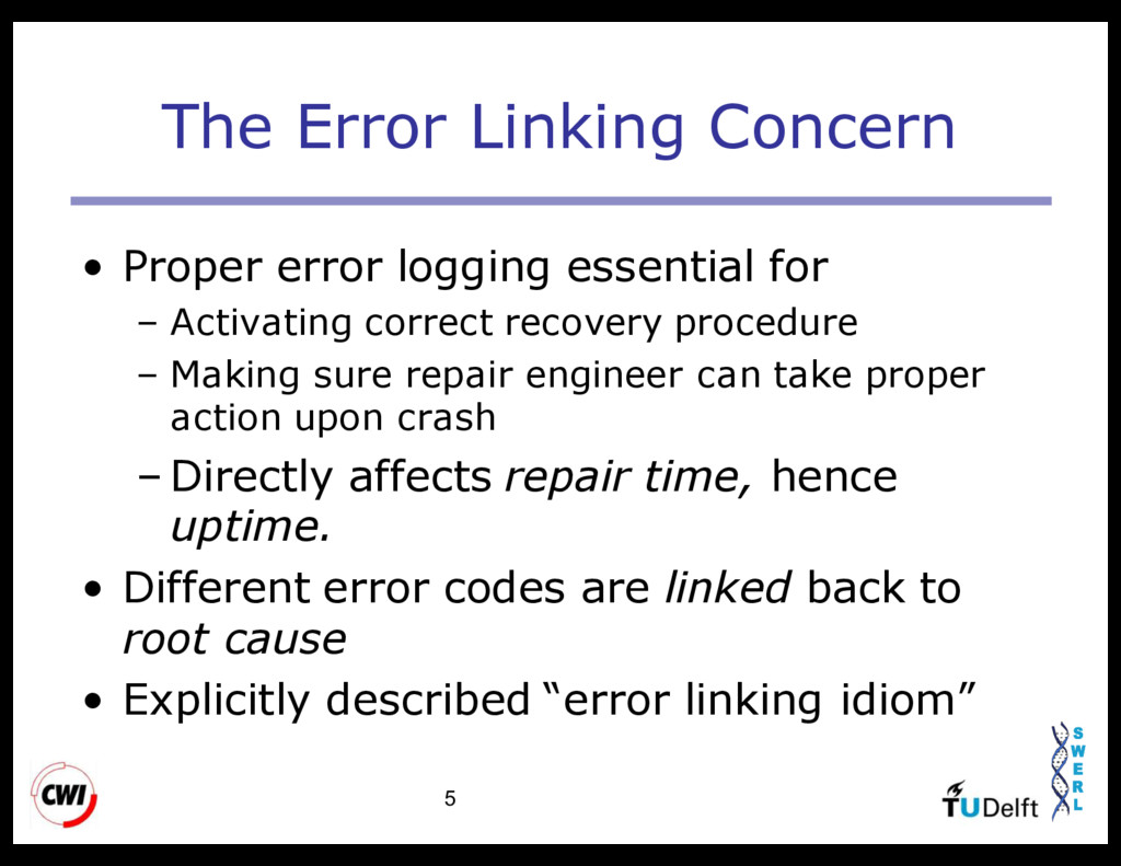 5 The Error Linking Concern • Proper error logg...