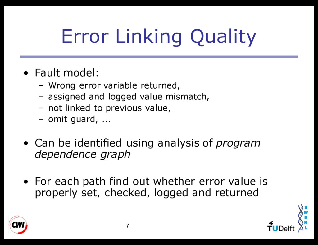 7 Error Linking Quality • Fault model: – Wrong ...