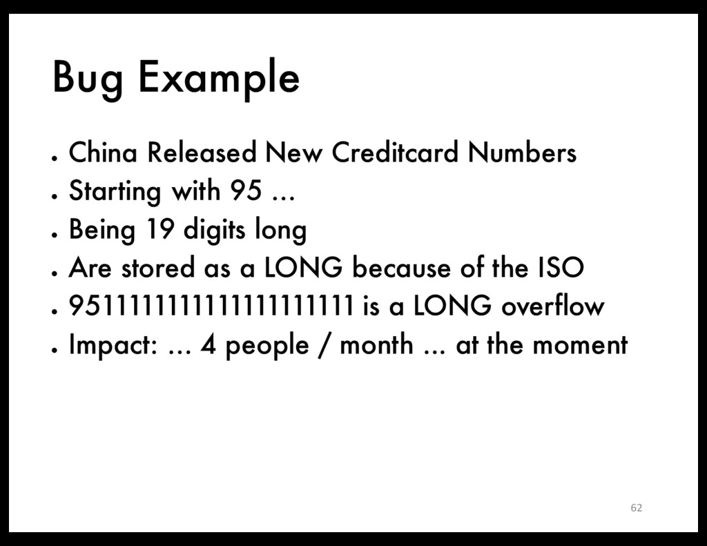Bug Example ● China Released New Creditcard Num...