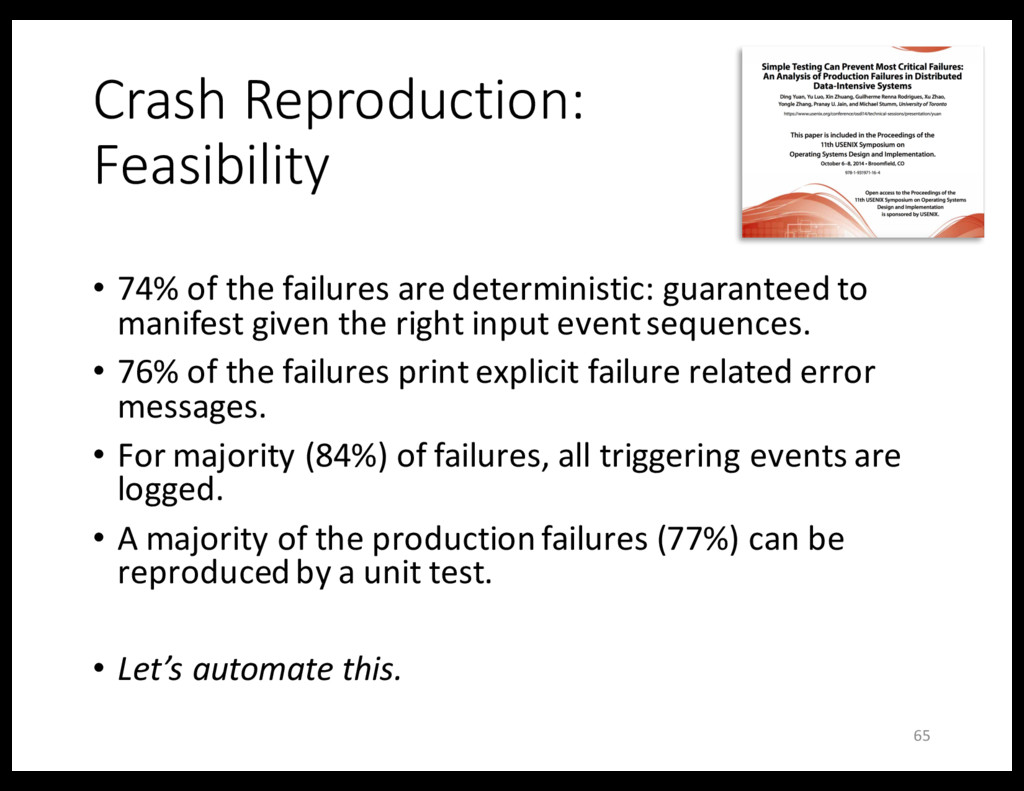 Crash Reproduction: Feasibility • 74% of the fa...