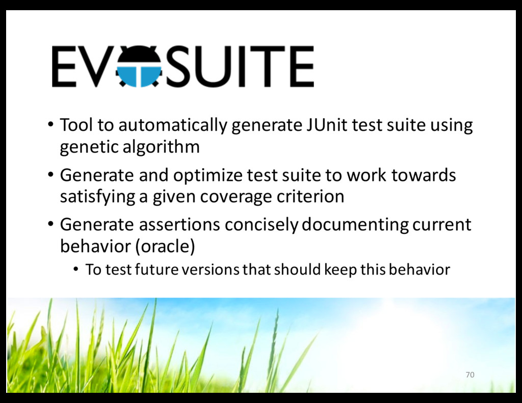 • Tool to automatically generate JUnit test sui...