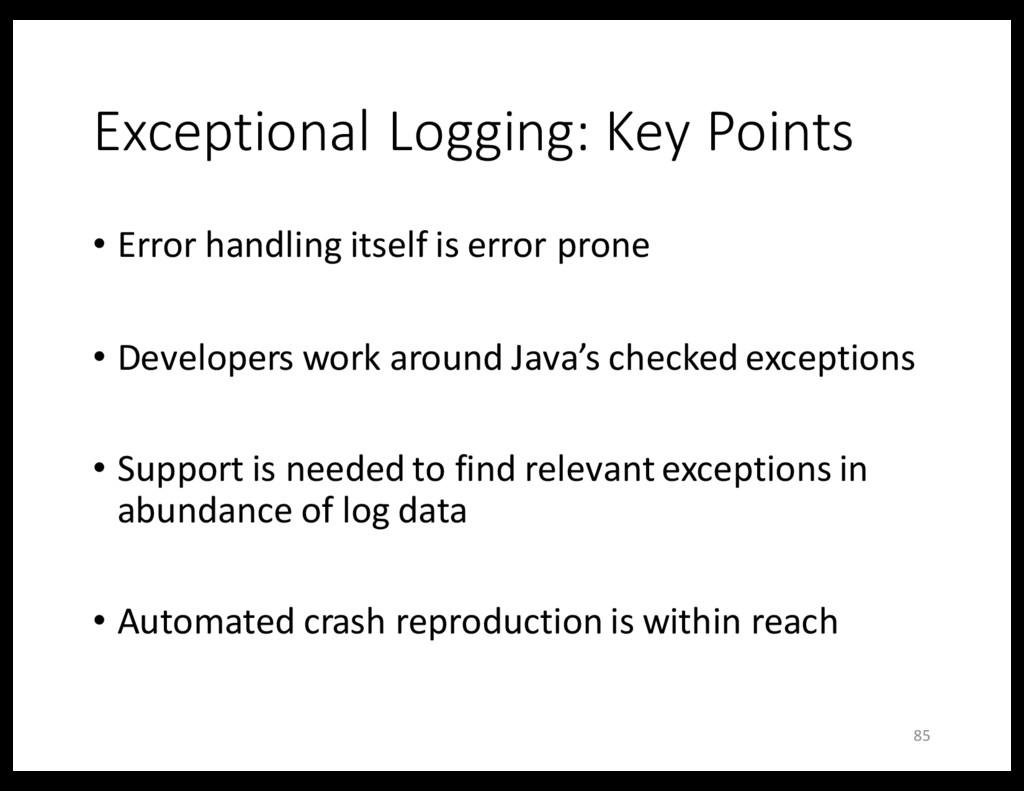 Exceptional Logging: Key Points • Error handlin...