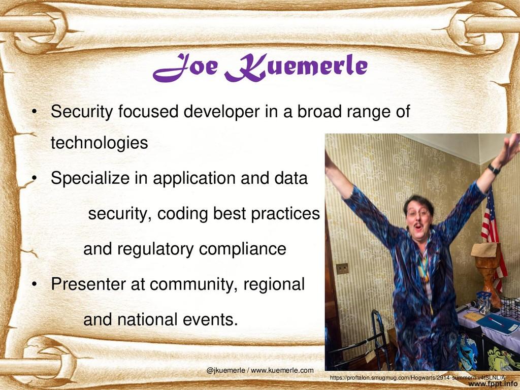 Joe Kuemerle • Security focused developer in a ...