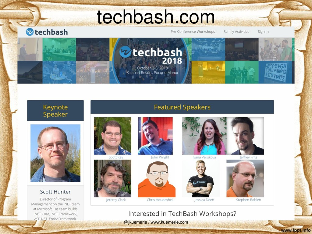 techbash.com @jkuemerle / www.kuemerle.com