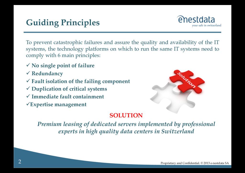 2! Proprietary and Confidential. © 2013 e-nestda...