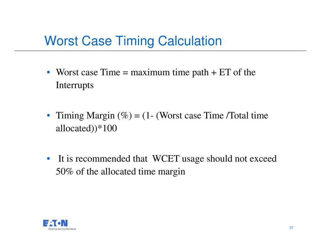 Worst Case Timing Calculation • Worst case Time...
