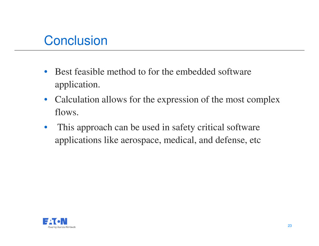 Conclusion • Best feasible method to for the em...