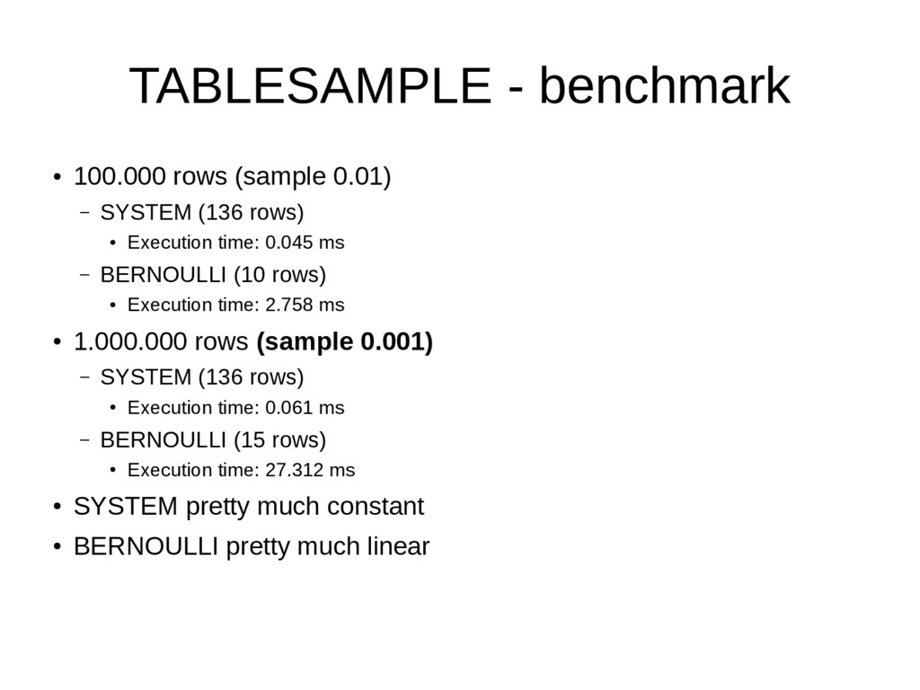 TABLESAMPLE - benchmark ● 100.000 rows (sample ...