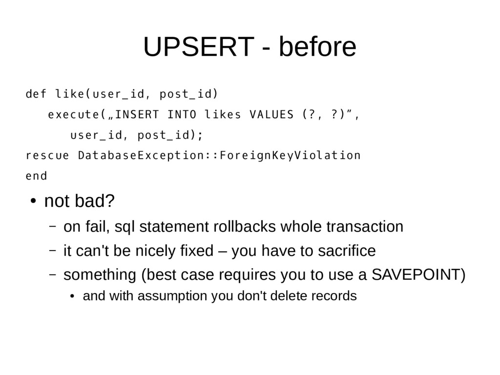 UPSERT - before def like(user_id, post_id) exec...