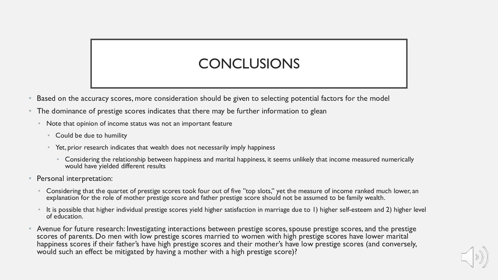 CONCLUSIONS • Based on the accuracy scores, mor...
