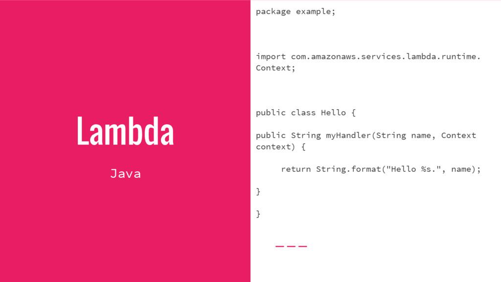 Lambda package example; import com.amazonaws.se...