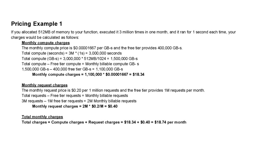 Pricing Example 1 If you allocated 512MB of mem...