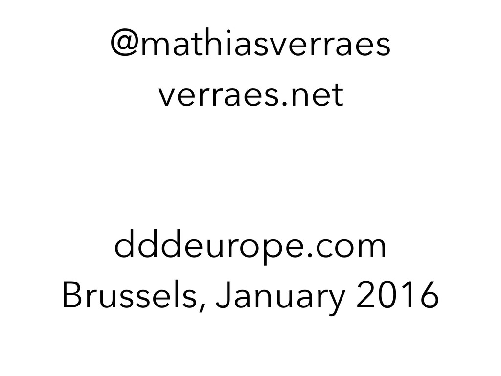@mathiasverraes verraes.net dddeurope.com Bruss...