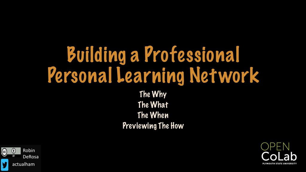Building a Professional Personal Learning Netwo...