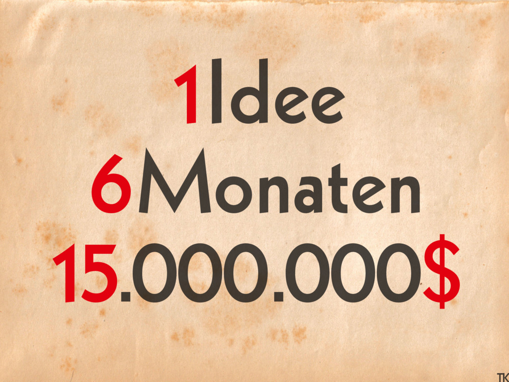 Idee Monaten .000.000 1 6 15 $
