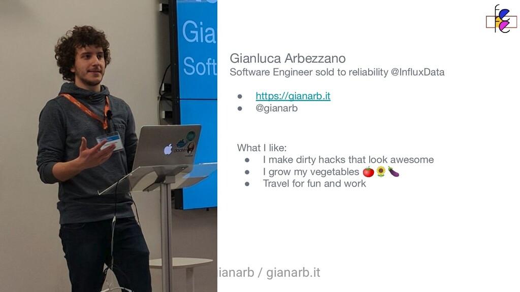 @gianarb / gianarb.it Gianluca Arbezzano Softwa...