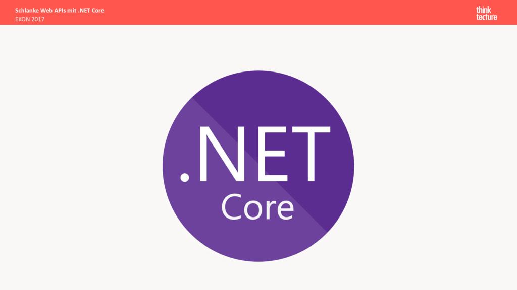 Schlanke Web APIs mit .NET Core EKON 2017