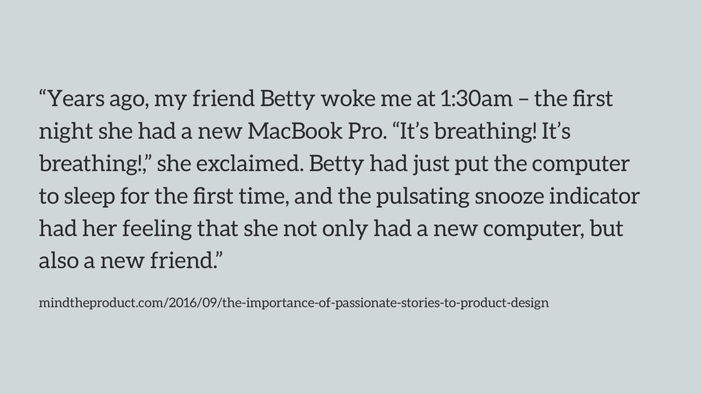 """Years ago, my friend Betty woke me at 1:30am –..."