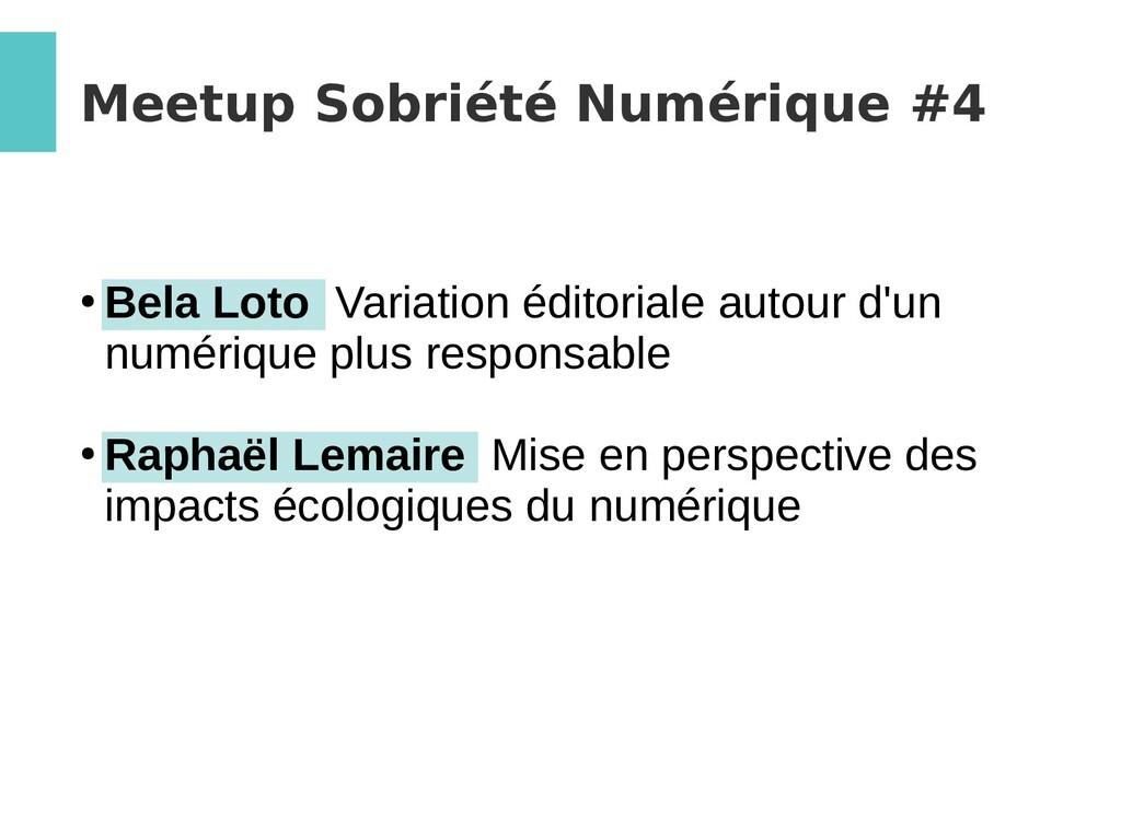 Meetup Sobriété Numérique #4 ● Bela Loto Variat...