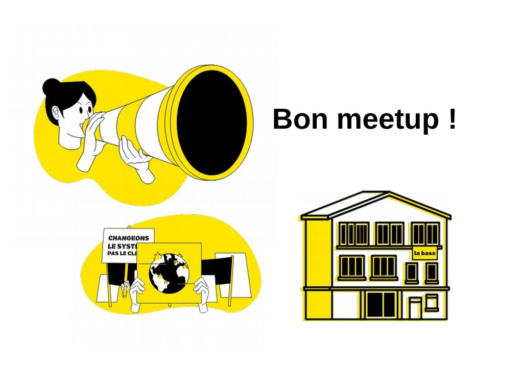 Bon meetup !