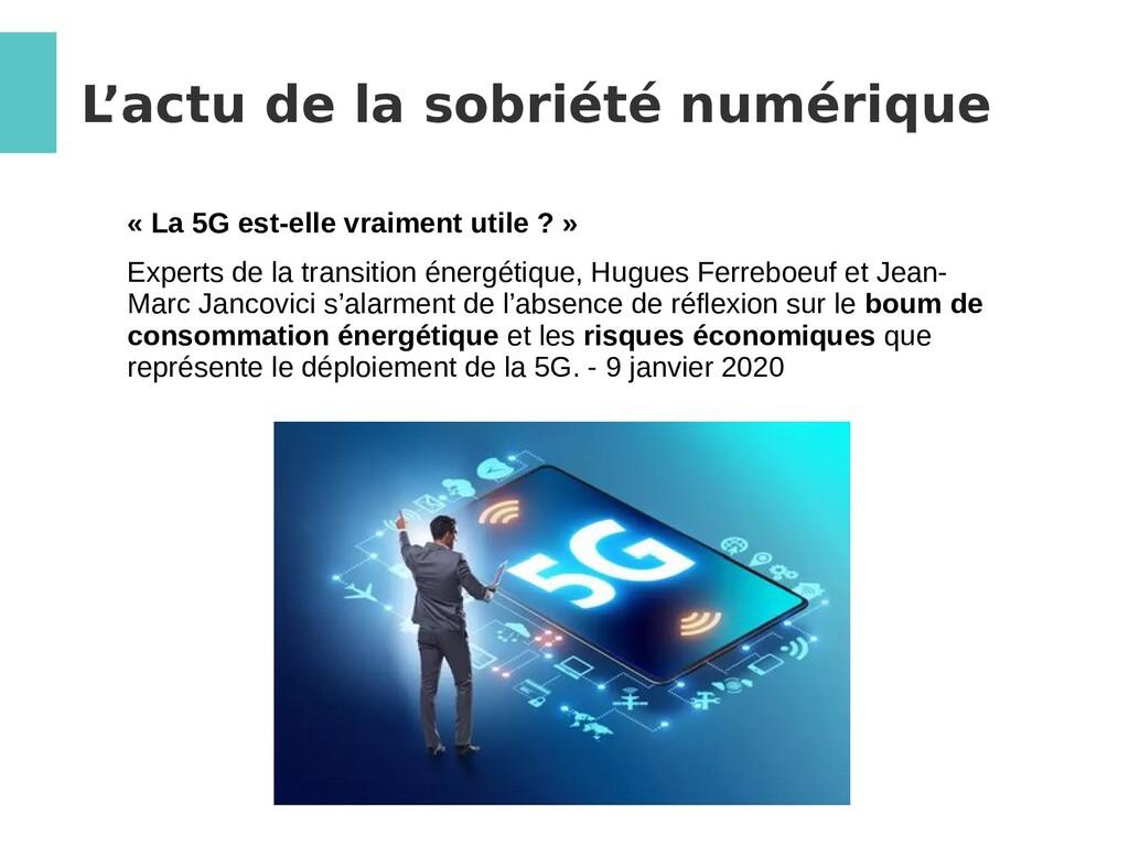 L 'actu de la sobriété numérique « La 5G est-el...