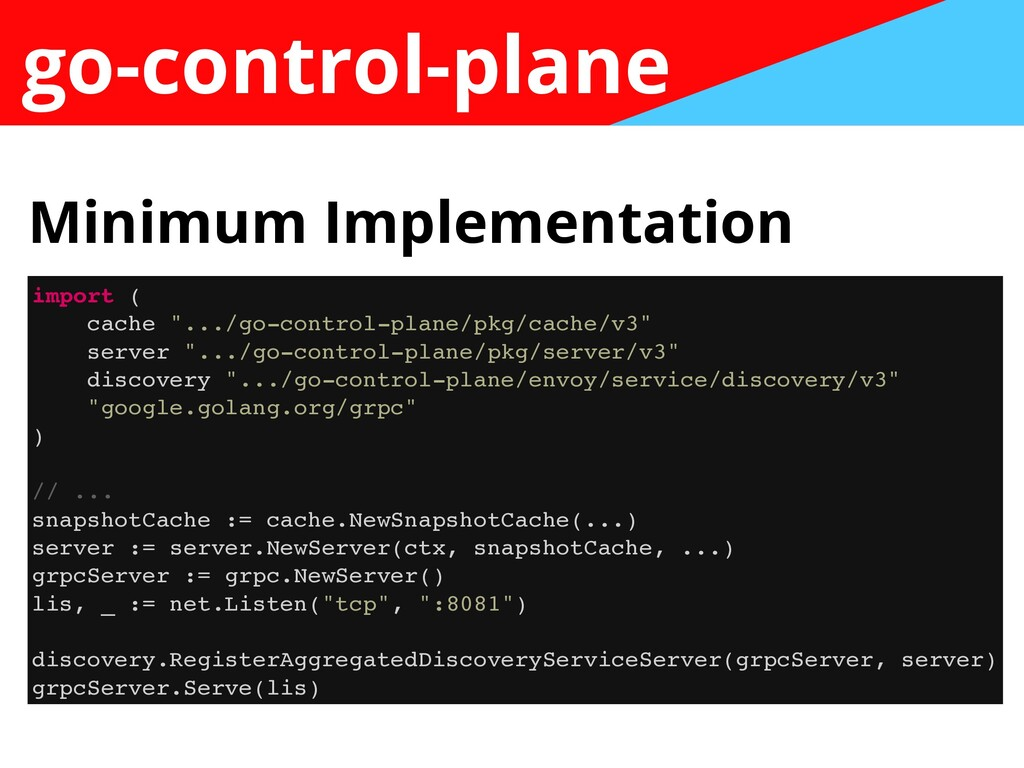 "go-control-plane import ( cache "".../go-control..."