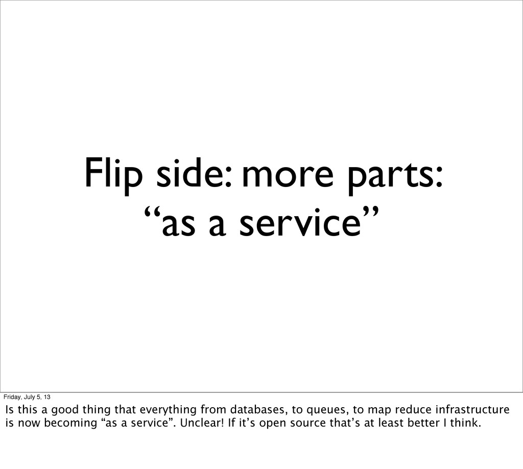 """Flip side: more parts: """"as a service"""" Friday, J..."""