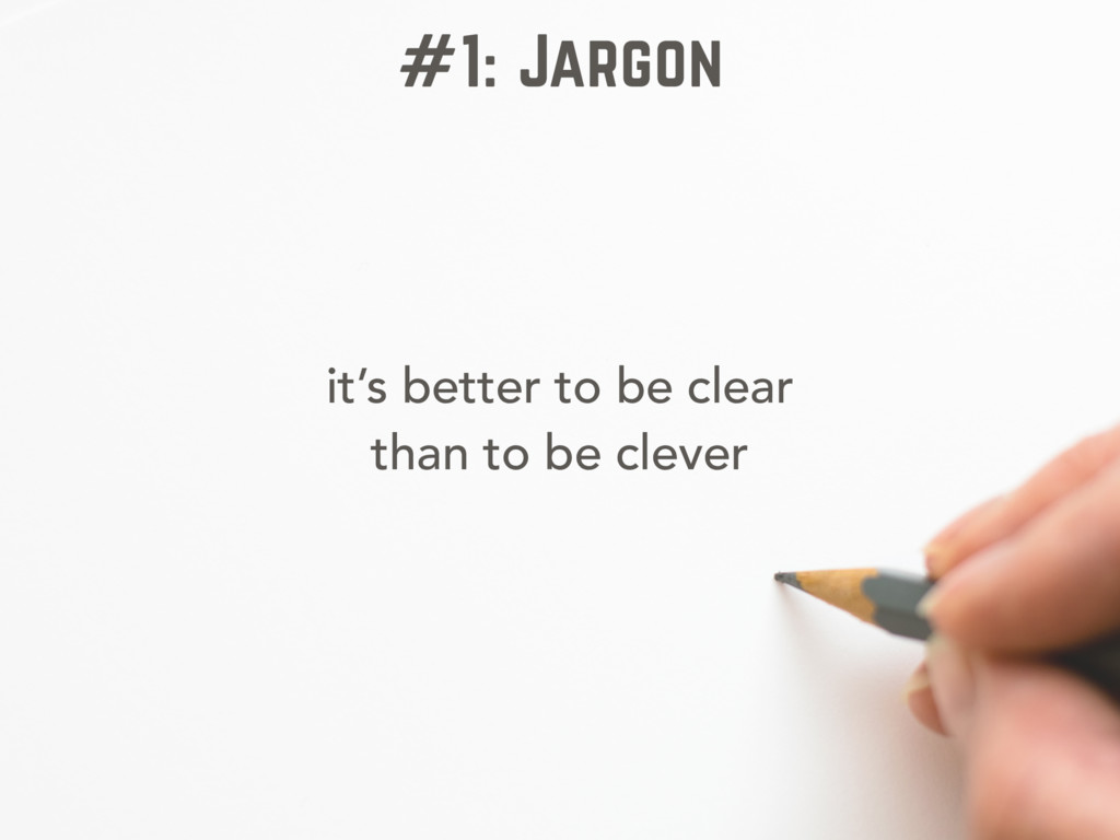 it's better to be clear than to be clever #1: J...