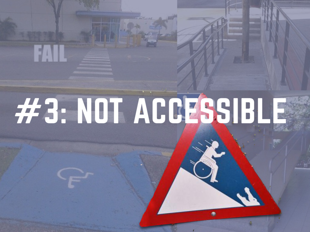 #3: NOT ACCESSIBLE