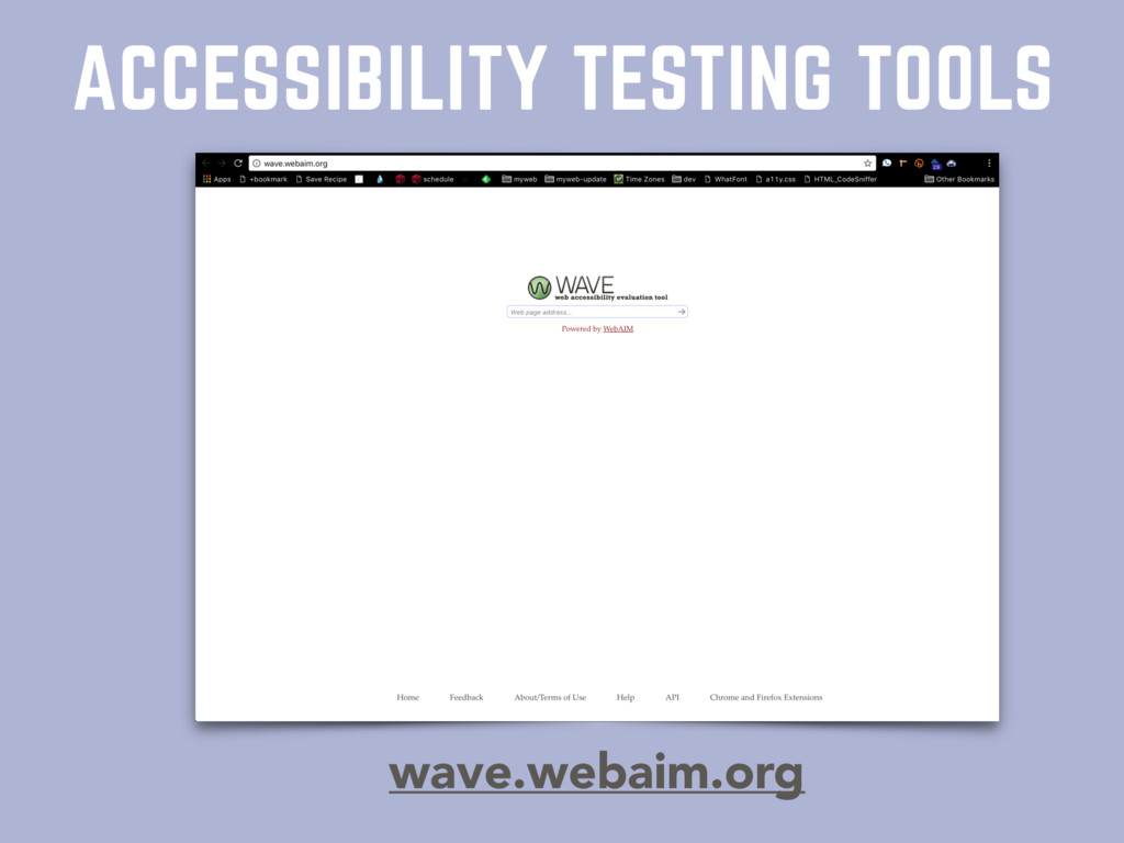 ACCESSIBILITY TESTING TOOLS wave.webaim.org