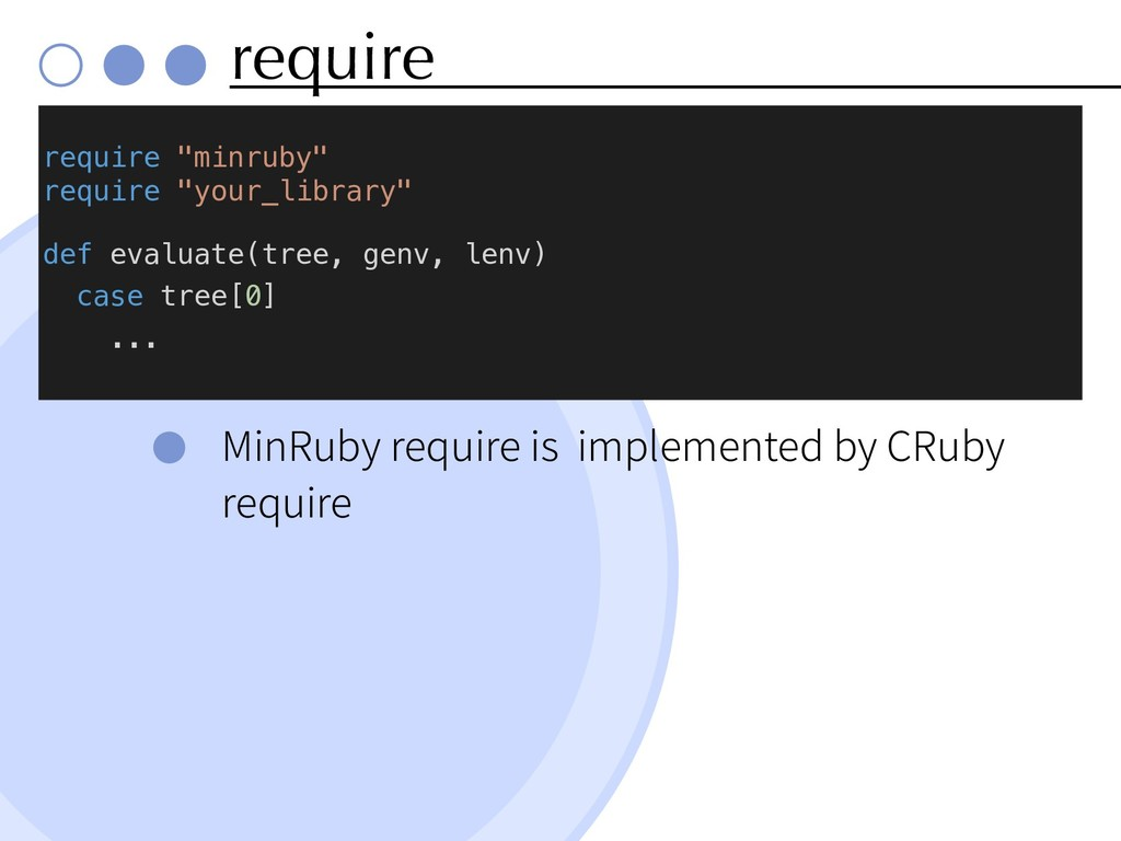 require MinRuby require is implemented by CRuby...