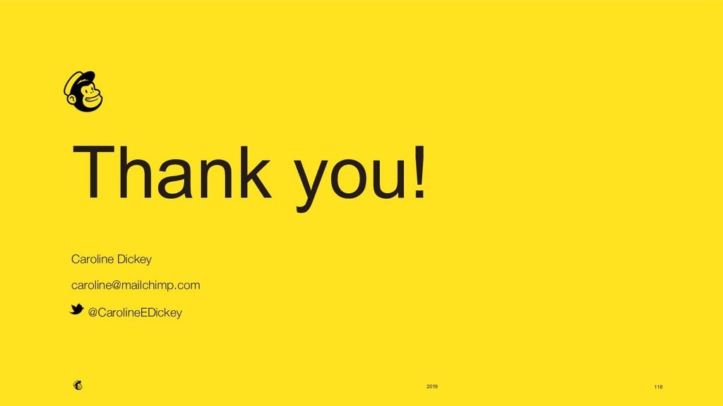 2019 Thank you!  Caroline Dickey caroline@mai...