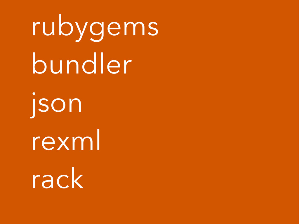 rubygems bundler json rexml rack