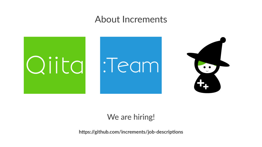 """About Increments We are hiring! h""""ps:/ /github...."""