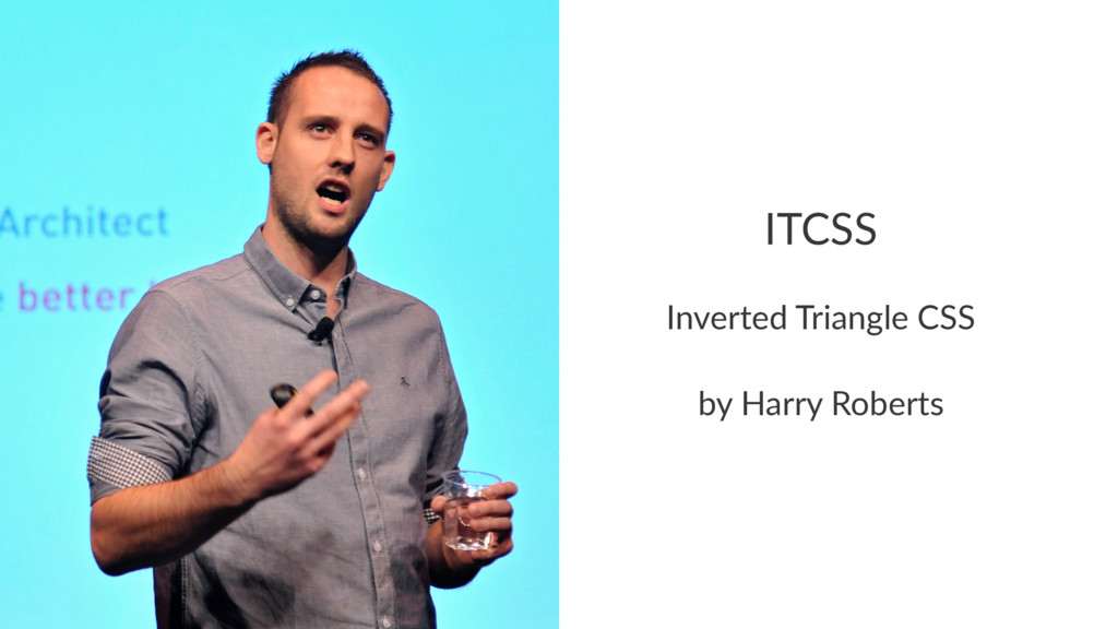 ITCSS Inverted Triangle CSS by Harry Roberts