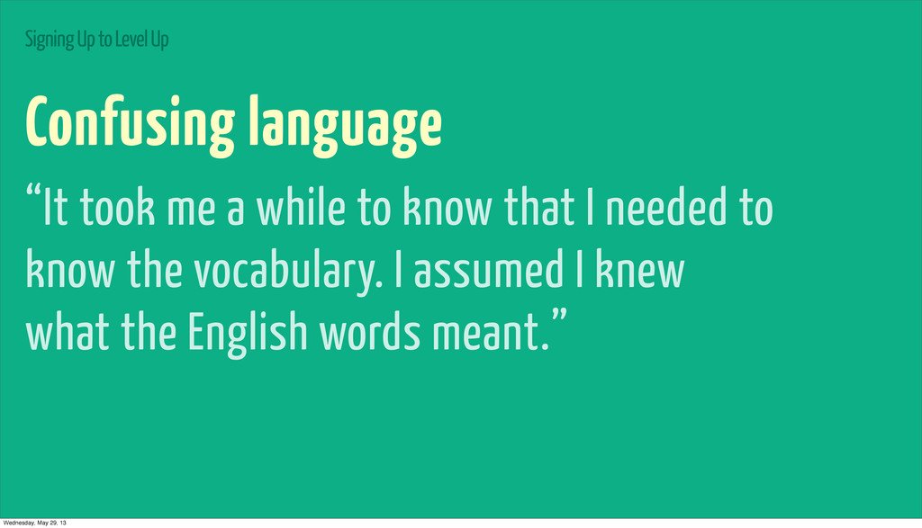 """Signing Up to Level Up Confusing language """"It t..."""