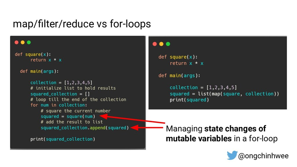 map/filter/reduce vs for-loops @ongchinhwee Mana...