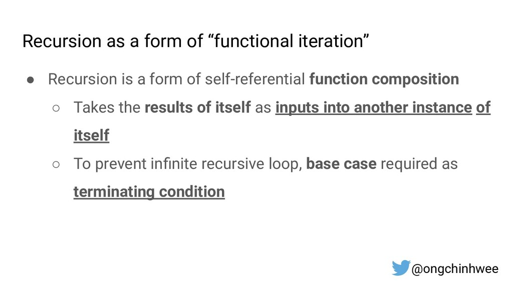 """Recursion as a form of """"functional iteration"""" ●..."""