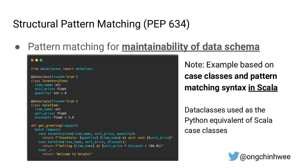 Structural Pattern Matching (PEP 634) ● Pattern...