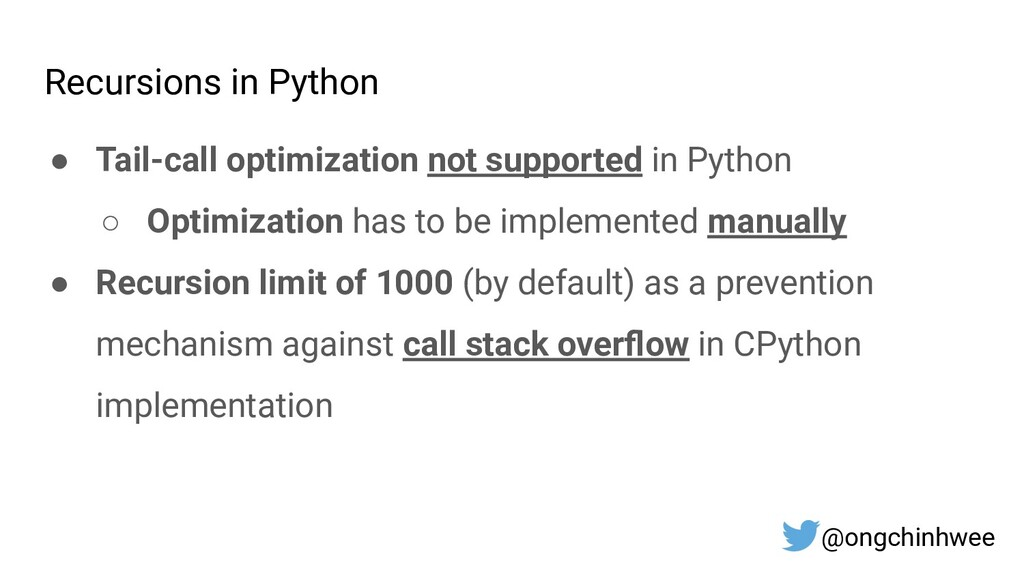 Recursions in Python ● Tail-call optimization n...