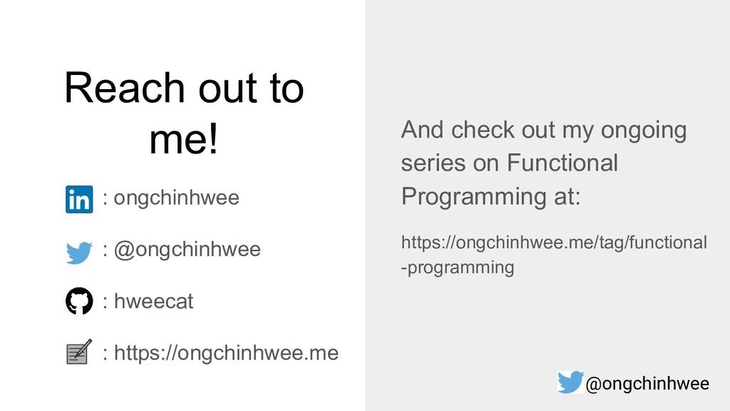Reach out to me! : ongchinhwee : @ongchinhwee :...