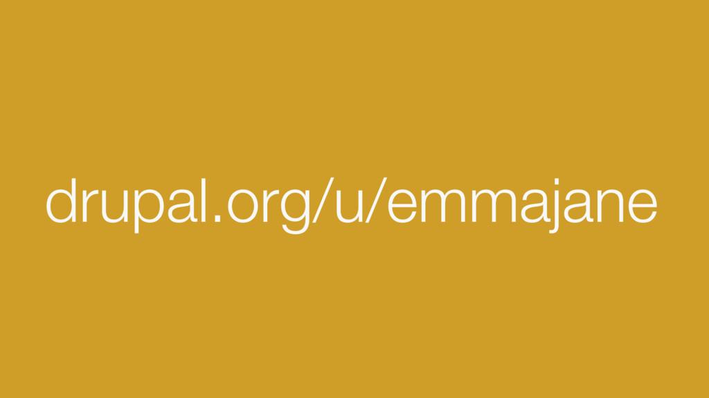 drupal.org/u/emmajane